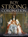 Coronation: A History Of Kingship