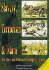 Slavery, Terrorism and Islam - 2nd Edition