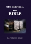 Our Heritage: The Bible