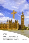 Why Parliament Needs The Christian Faith