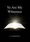 Ye Are My Witnesses